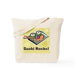 Sushi Rocks Tote Bag