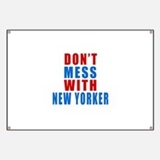 Don't Mess With New Yorker Banner