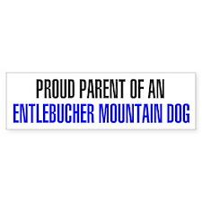 Proud Parent of an Entlebucher Mountain Dog Sticke