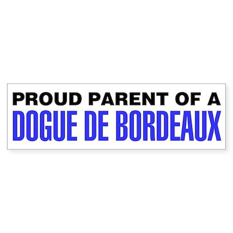 Proud Parent of a Dogue de Bordeaux Sticker