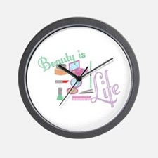 Beauty Is Life Wall Clock