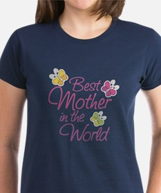 Best Mother In The World Mothers Day T-Shirt