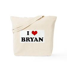 I Love BRYAN Tote Bag