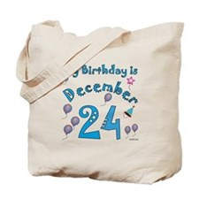 December 24th Birthday Tote Bag