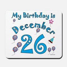 December 26th Birthday Mousepad