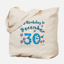 December 30th Birthday Tote Bag