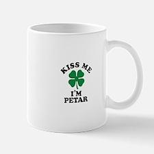 Kiss me I'm PETAR Mugs