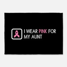Breast Cancer: Pink For My Aunt 5'x7'Area Rug