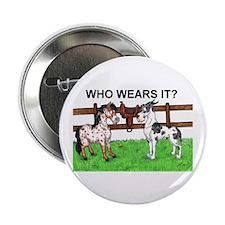 Who Wears It? Great Dane & Pony Button