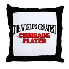 """""""The World's Greatest Cribbage Player"""" Throw Pillo"""