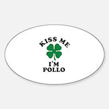 Kiss me I'm POLLO Decal