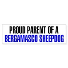 Proud Parent of a Bergamasco Sheepdog Bumper Sticker