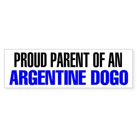 Proud Parent of an Argentine Dogo Sticker
