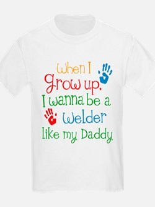 Welder Like Daddy T-Shirt