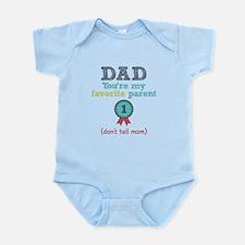 Dad You're My Favorite Infant Bodysuit