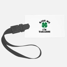 Kiss me I'm TAKASHI Luggage Tag