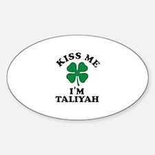 Kiss me I'm TALIYAH Decal