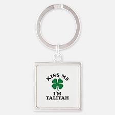 Kiss me I'm TALIYAH Keychains