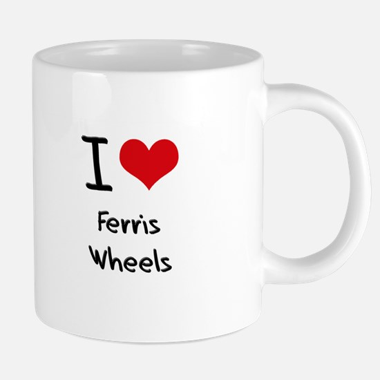 I Love Ferris Wheels Mugs