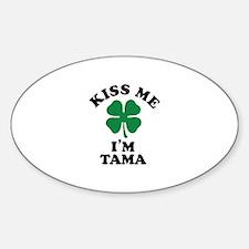 Kiss me I'm TAMA Decal