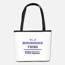 It's a BERGAMASCO thing, you wouldn't u Bucket Bag