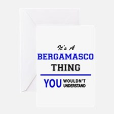 It's a BERGAMASCO thing, you wouldn Greeting Cards