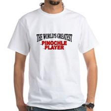 """""""The World's Greatest Pinochle Player"""" Shirt"""