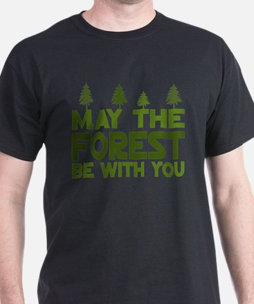 May the Forest.. T-Shirt
