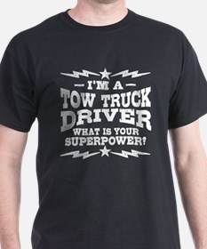 Funny Tow Truck Driver T-Shirt