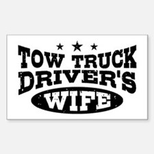 Tow Truck Driver's Wife Sticker (Rectangle)