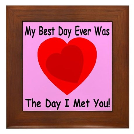 My Best Day Every Framed Tile