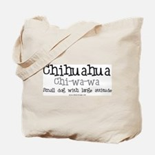 Chihuahua large Attitude Tote Bag