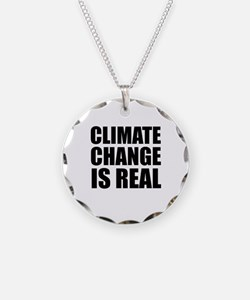 Climate Change is Real Necklace