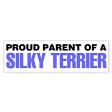 Proud Parent of a Silky Terrier Bumper Sticker