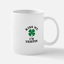 Kiss me I'm TRISTIN Mugs