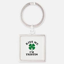 Kiss me I'm TRISTIN Keychains