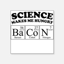 Science Makes Me Hungry BaCoN Sticker