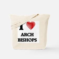 I love Arch Bishops Tote Bag