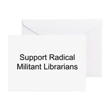 Support Radical Militant Librarians Greeting Cards