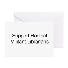 Support Radical Militant Librarians Greeting Card