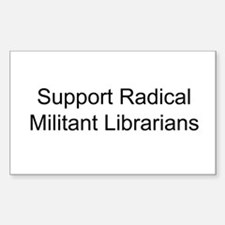 Support Radical Militant Librarians Decal