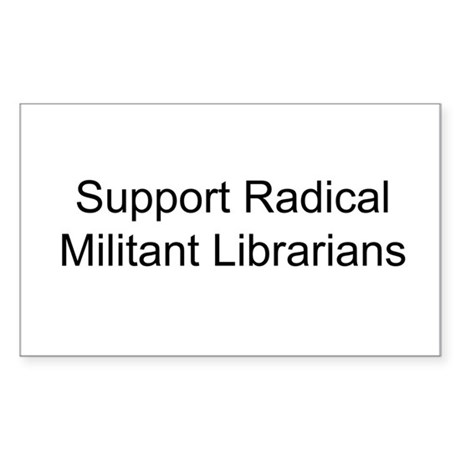Support Radical Militant Librarians Sticker (Recta