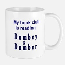 Dombey & Dumber Mug