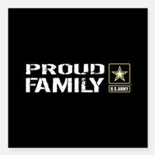 "U.S. Army: Proud Family Square Car Magnet 3"" x 3"""