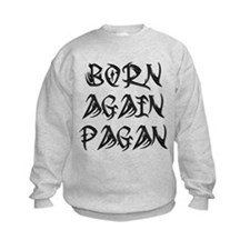 Tribal 'Born Again Pagan' Sweatshirt (Black)