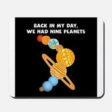 We Had Nine Planets Mousepad