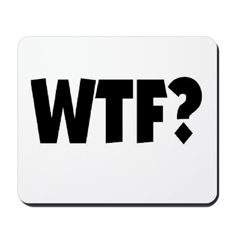 WTF? Mousepad