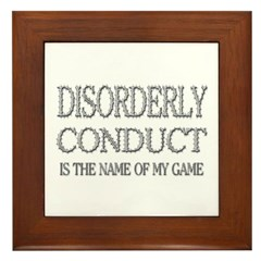 Disorderly Conduct Game Framed Tile