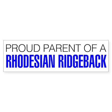 Proud Parent of a Rhodesian Ridgeback Sticker
