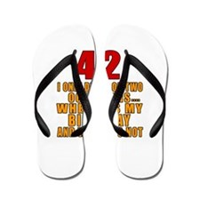 42 birthday Designs Flip Flops
